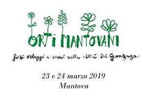23 e 24 marzo – Orti Mantovani